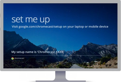 chromecast manual: chromecast setup screen