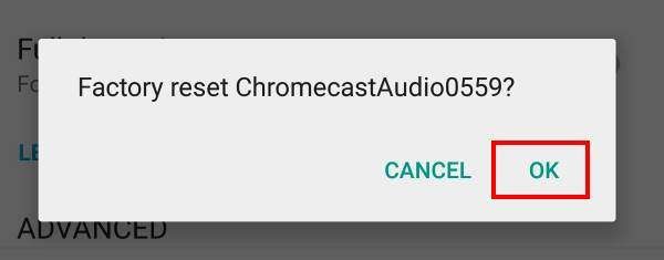 factory_data_reset_chromecast_audio_5_reset_confirmation